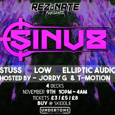 Rezonate Presents: Sinu8 + Many more (DnB/Jungle)