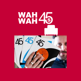 Dom Servini's Wah Wah 45s In Session - Free Entry
