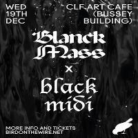Botw: Blanck Mass X Black Midi