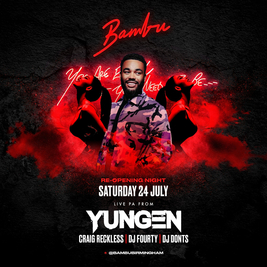 The Reopening Ft Yungen