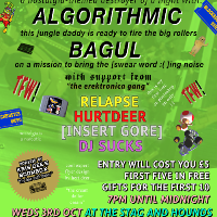 Erektronica 6: Narcostalgia W/ Algorithmic & Bagul