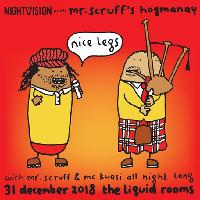 Nightvision presents Mr Scruff Hogmanay