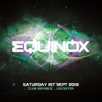 Equinox presents Stoneface & Terminal and Will Rees