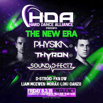Hard Dance Alliance Presents The New Era Feat Physika & Thyron