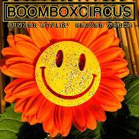 BOOMBOX CIRCUS Summer Stylin