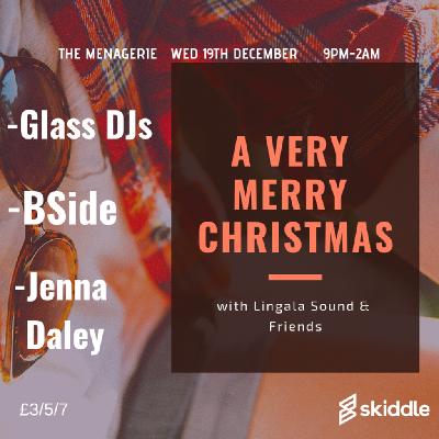 A Very Merry Christmas w/ B-side, Glass & Jenna Daley