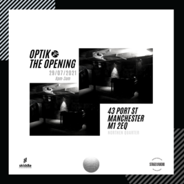 Optik presents | The Opening