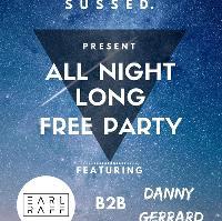 SUSSED. ALL NIGHT LONG W/ EARL RAFF & DANNY GERRARD