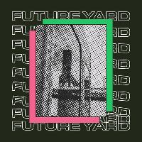 Future Yard