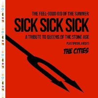 Sick Sick Sick play Queens of the Stone Age