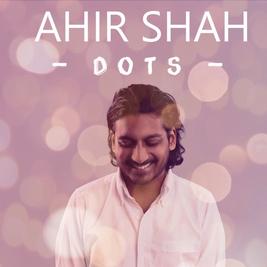 Ahir Shah - Dots (work in progress)