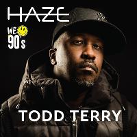 Haze x Todd Terry We Love The 90s