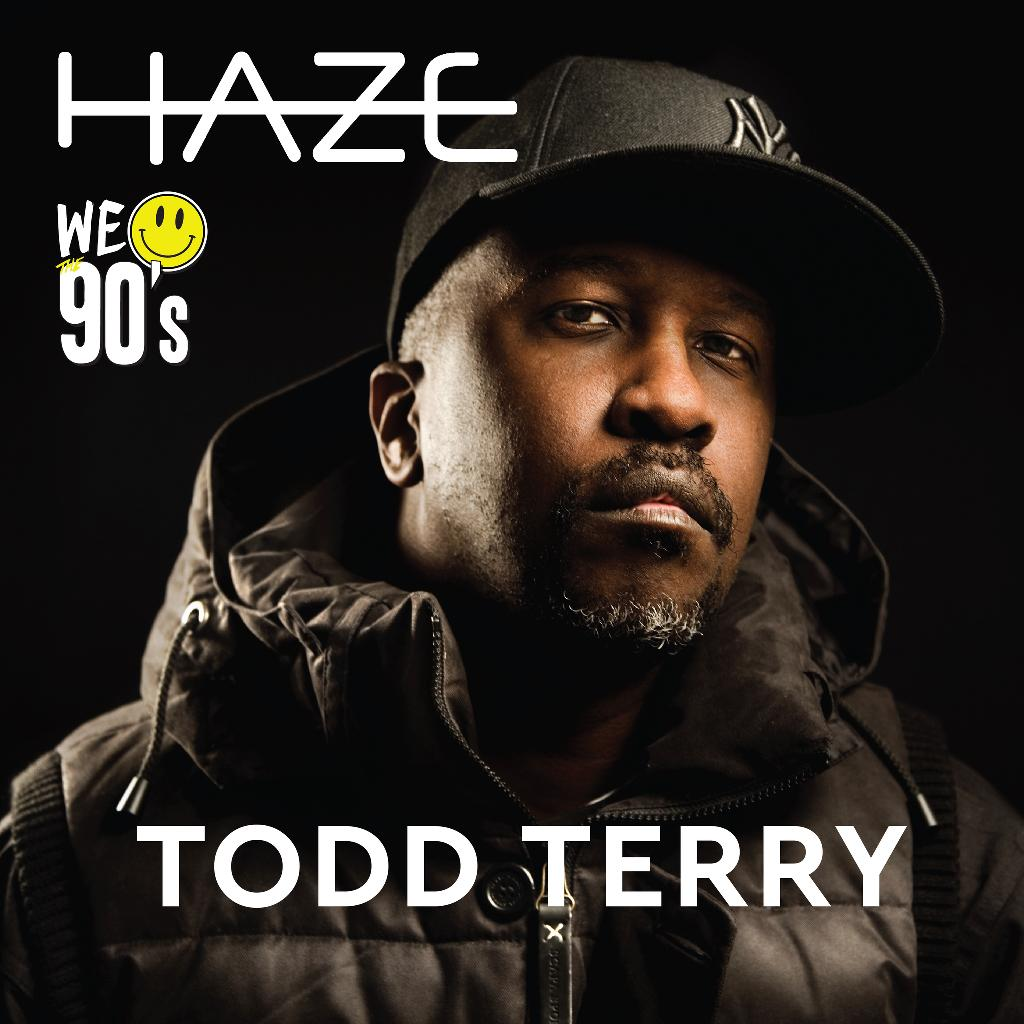 Haze x Todd Terry We Love The 90s