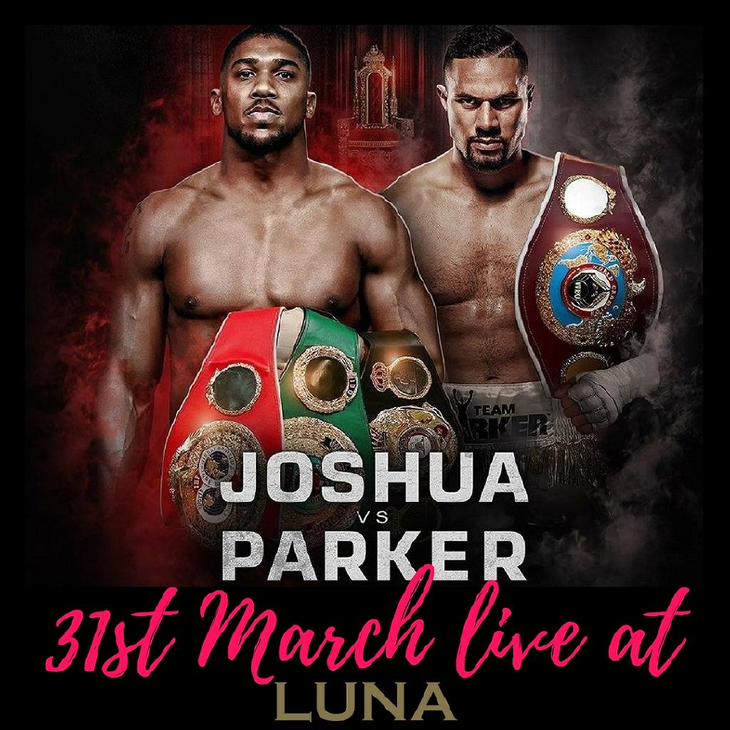 Boxing + Joshua vs Parker + Garage Event