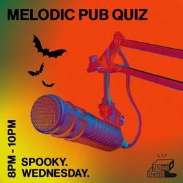 Melodic Pub Quiz (Spooky Edition!)