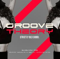 Groove Theory (77) - Strictly Old Skool R&B Hip Hop
