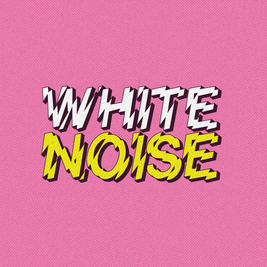 WHITE NOISE - Pop Up Party #1