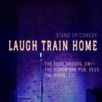 Laugh Train Home Comedy Tuesdays