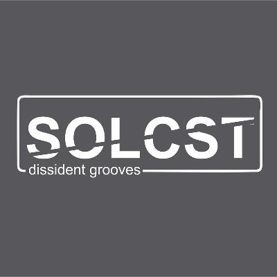 SOLCST - Dissident  Grooves Launch Night
