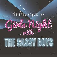 The Sassy Boys Girls Night