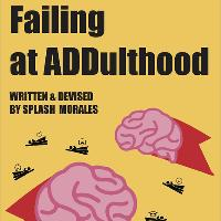 Failing at ADDulthood