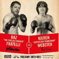 Club Manchester Boxing Day - Baz (Fratellis) Kieren (The View)