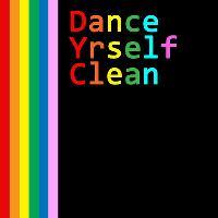 Dance Yrself Clean Vol 6