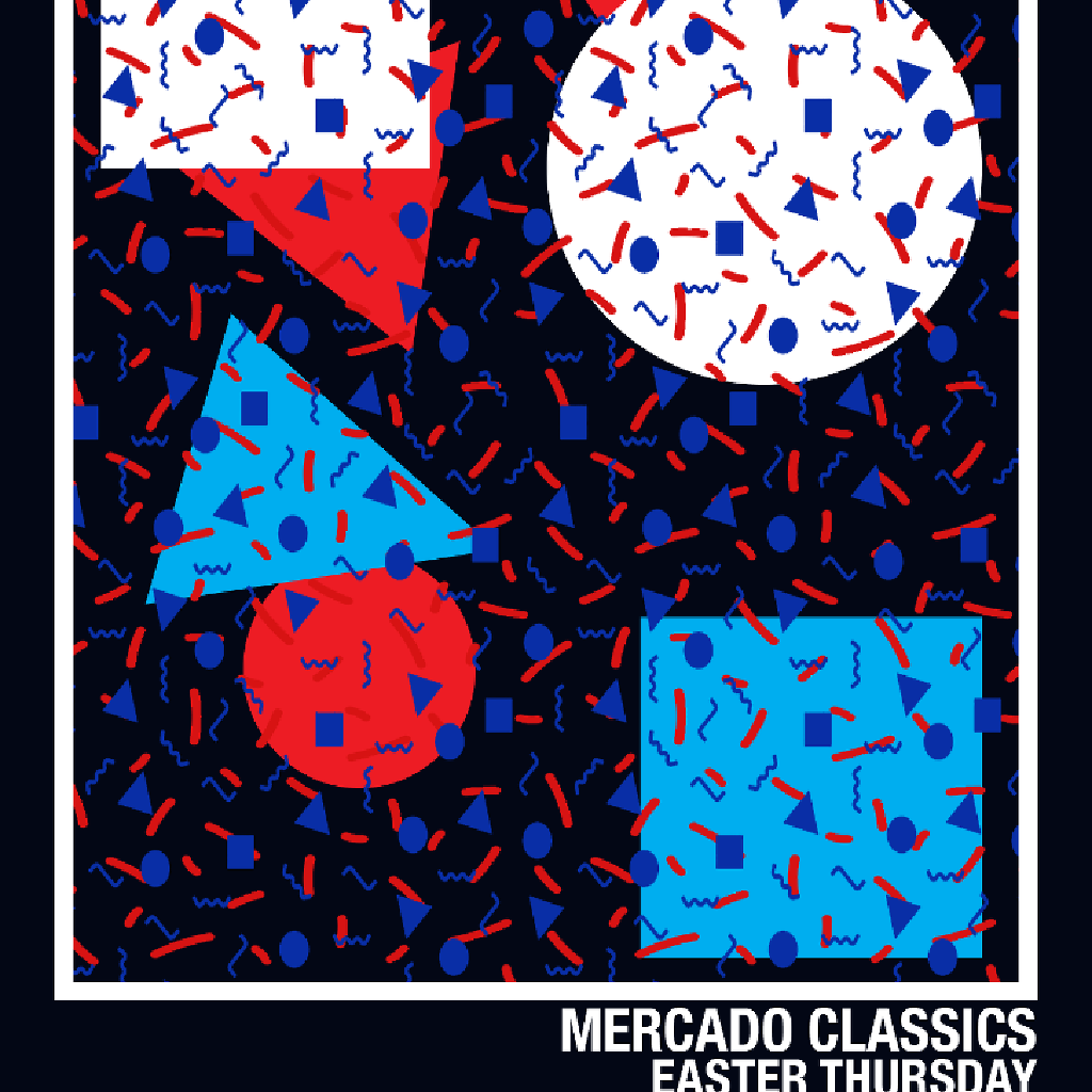 Mercado Classics Easter Thursday