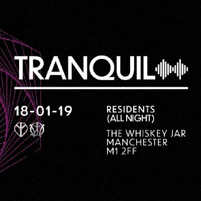 Tranquil 001 - Residents (All Night)