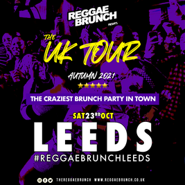 The Reggae Brunch - Sat 23rd Oct Leeds UK Tour