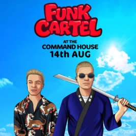 Funk Cartel At The Command House w/ Ozzie Guven, Molly Mouse