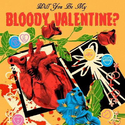 Will You Be My Bloody Valentine? Tickets | The Deaf Institute Manchester |  Wed 14th February 2018 Lineup