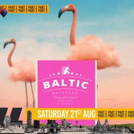 Baltic Backyard // 21st AUGUST