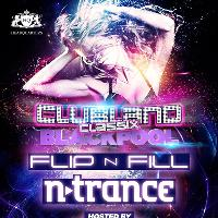 Clubland Classix with FLIP N FILL & N-TRANCE