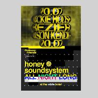 Ordinary Friends presents Honey Soundsystem [All Night Long]