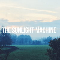 The Sunlight Machine + Guests