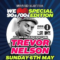 Trevor Nelson LIVE 90s/00s Special