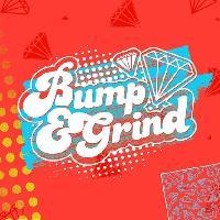 Bump & Grind