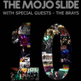 The Mojo Slide + special guests The Brays