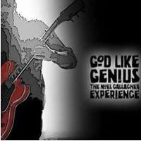 NNE Presents God Like Genius - The Noel Gallagher Experience