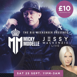 The Big Weekender With Jessy & Micky Modelle