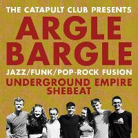 Argle Bargle / Underground Empire / SheBeat