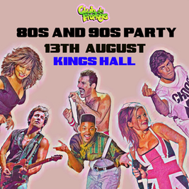 Club de Fromage 80s & 90s Party - Herne Bay