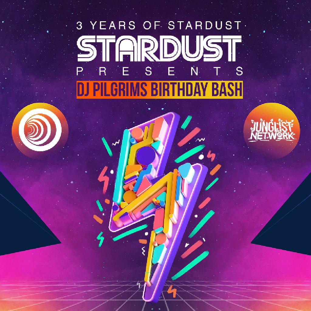 5507c1c0f45 Stardust presents DJ PILGRIMS birthday bash Tickets