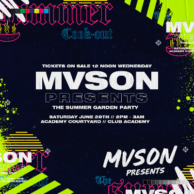 MVSON Presents : The Garden Party : Academy Open Air