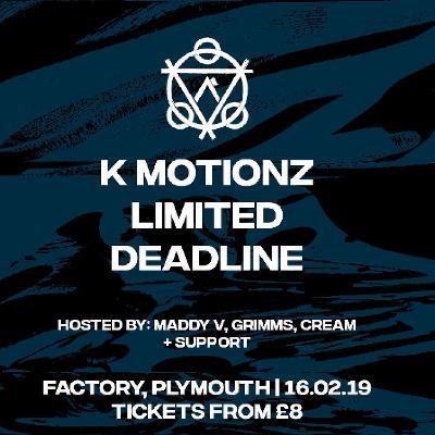 Arcane x GR - K Motionz, Limited, Deadline