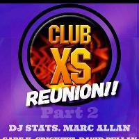 Club XS reunion part 2