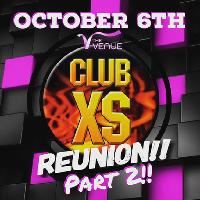 Club XS reunion part 2