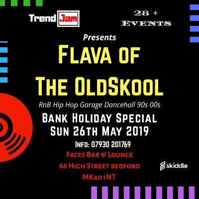 Flava Of The OldSkool