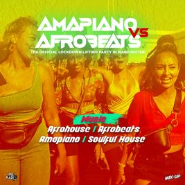 Amapiano V Afrobeats Day Party